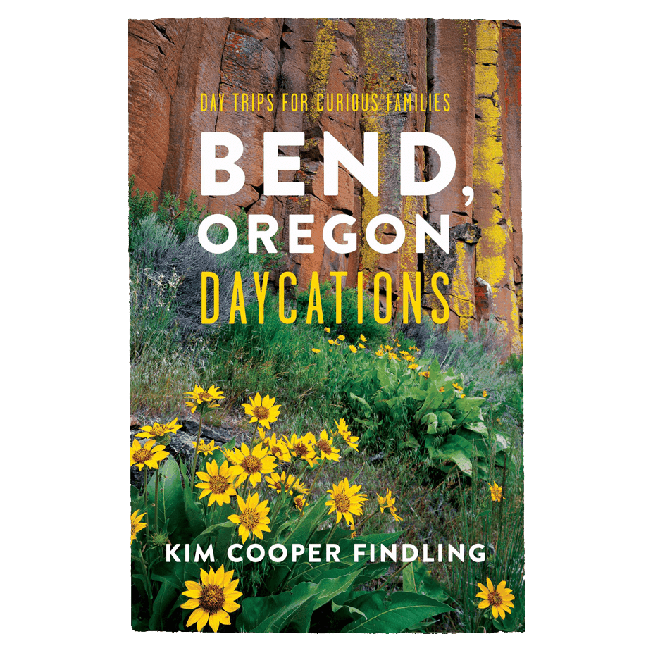 """Cover of """"Bend, Oregon Daycations"""""""